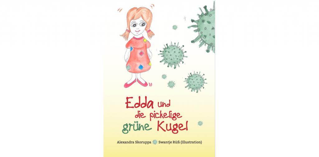 Kinderbuch Edda und die pickelige grüne Kugel